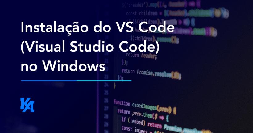 Instalação do VS Code no Windows