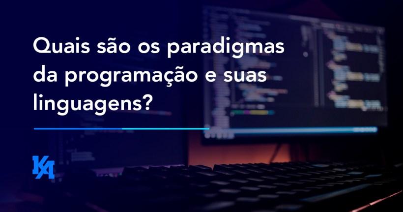 Quais são os paradigmas de programação e suas linguagens